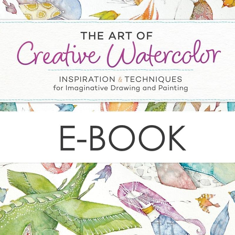 THE ART OF CREATIVE WATERCOLOR | e-book - danielle donaldson
