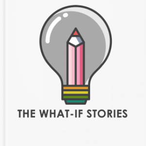 Group logo of The What-if Stories